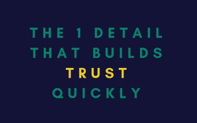 EP 5: THE 1 DETAIL THAT BUILDS TRUST QUICKLY