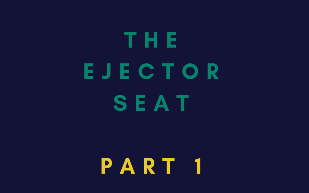 [Ep 7] Ejector Seat Part 1 – The no 1 question to ask before you take a new role