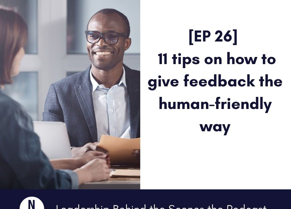 [EP 26] 11 tips on how to give feedback the human-friendly way