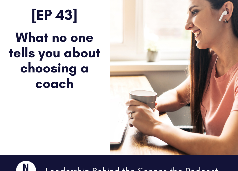 [EP 43] What no one tells you about choosing a coach